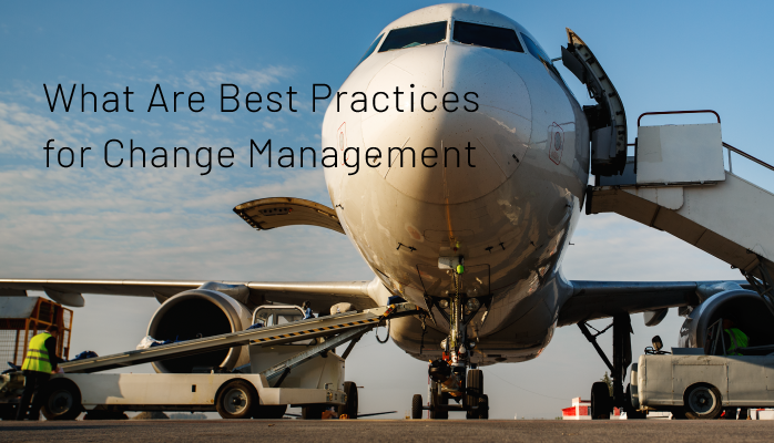 What Are Best Practices for Change Management in Aviation SMS