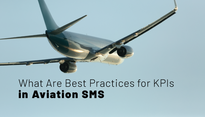 What Are Best Practices for Key Performance Indicators in Aviation SMS – with Free KPI Resources
