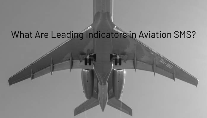 What Are Leading Indicators in Aviation SMS?