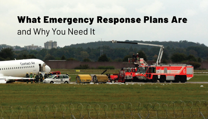 What Emergency Response Plans Are and Why You Need It