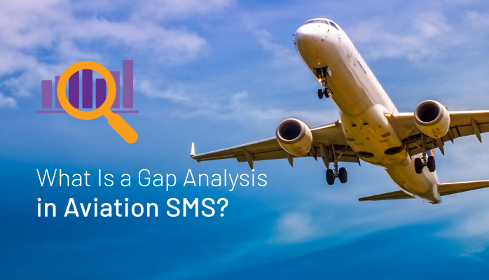 What Is a Gap Analysis in Aviation SMS?