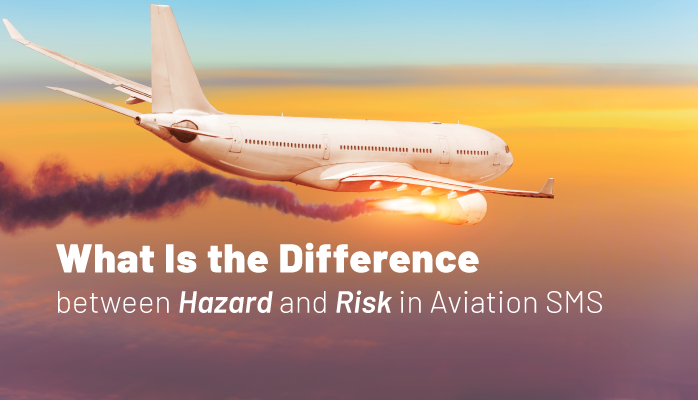 What Is Difference between Hazard and Risk in Aviation SMS