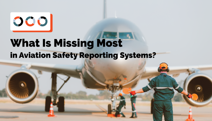 What Is Missing Most in Aviation Safety Reporting Systems?