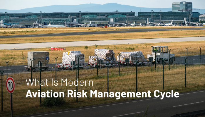 What Is Modern Aviation Risk Management Cycle