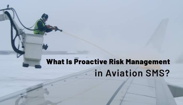 What Is Proactive Risk Management in Aviation SMS?