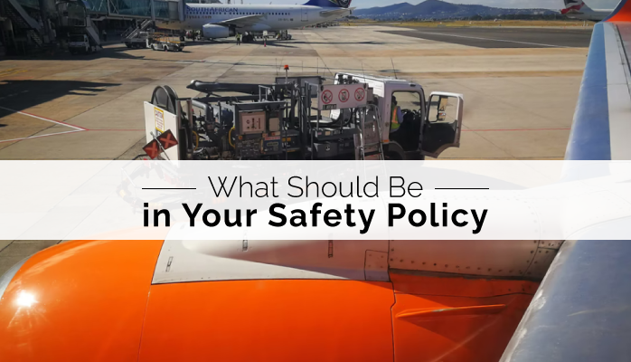 What Should Be in Your Safety Policy in Aviation SMS