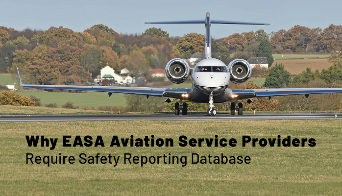 Why EASA Aviation Service Providers Require Safety Reporting Database