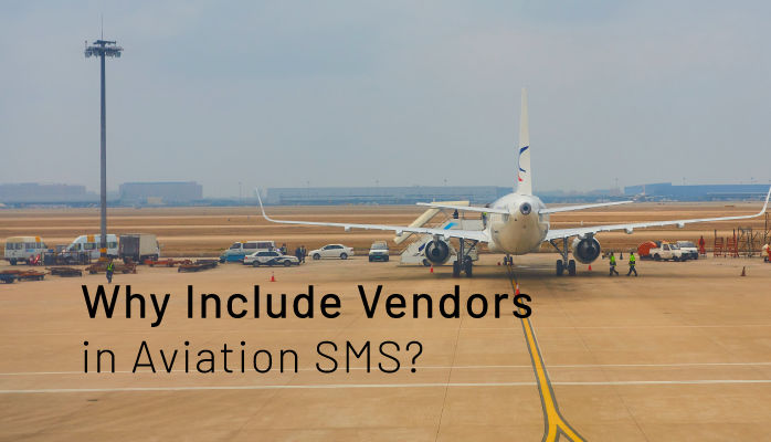 Why Include Vendors in Aviation SMS?