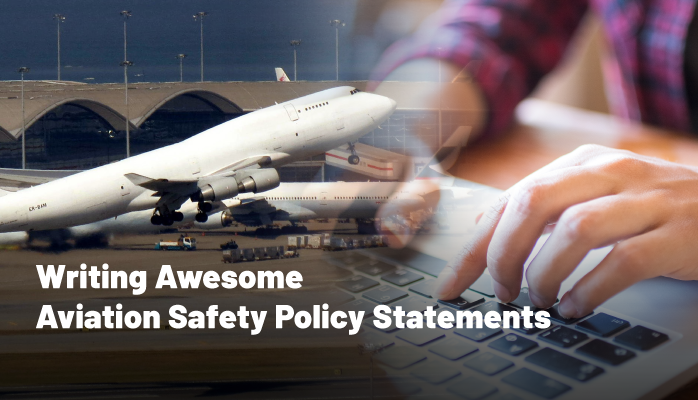 Writing Awesome Aviation Safety Policy Statements
